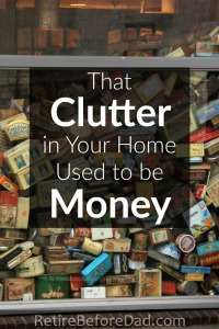 clutter-used-to-be-money